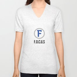 F.O.C.U.S: Motivational Tee Unisex V-Neck