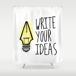 Write Your Ideas Shower Curtain