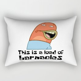 This Is A Load Of Barnacles Rectangular Pillow