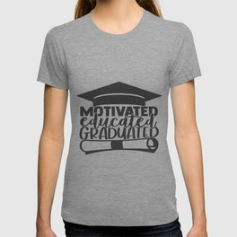 educated motivated vaccinated T-shirt