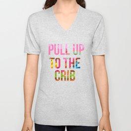 Pull Up To The Crib Design Unisex V-Neck