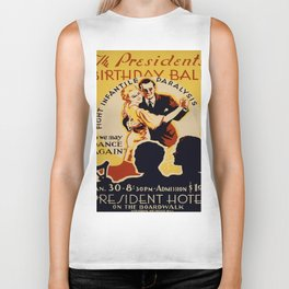 Vintage poster - The President's Birthday Ball Biker Tank
