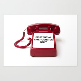 Existential Emergency Phone Art Print