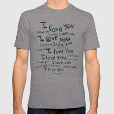I love you Tri-Grey MEDIUM Mens Fitted Tee
