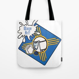 Wage Art! Tote Bag