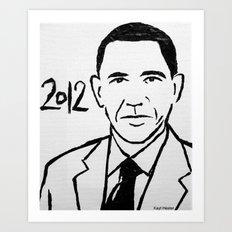 Our President Art Print