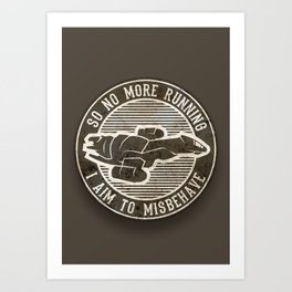 Misbehave Badge V2 Art Print
