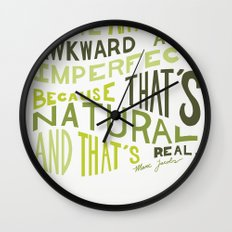 I Love Anything Awkward and Imperfect Because That's Natural and That's Real - Marc Jacobs Wall Clock