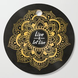 Live And Let Live - Dark Cutting Board