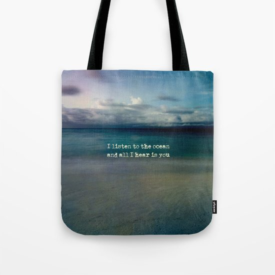 Listen to the ocean Tote Bag