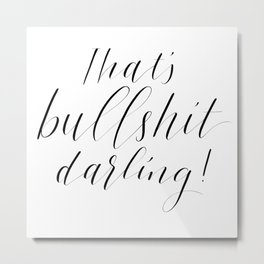 BS Darling Metal Print