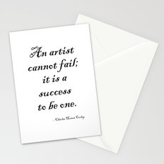 An artist cannot fail; it is a success to be one. Stationery Cards