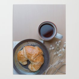 Croissant and black coffee Poster