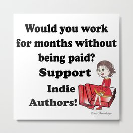 Support Indie Authors Metal Print