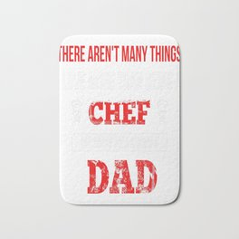 There Aren't Many Things I Love More Than Being A Chef But One O Bath Mat