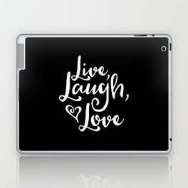 Live Laugh Love (Black & White) Laptop & iPad Skin