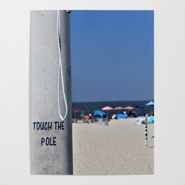 Touch  the Pole Poster