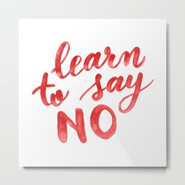 Learn to say no - orange Metal Print
