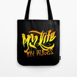 My Life, My Rules (colored version) Tote Bag