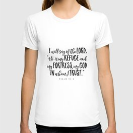 Psalm 91:2 - Bible Verse T-shirt