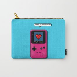 Don't Play With My Heart Carry-All Pouch