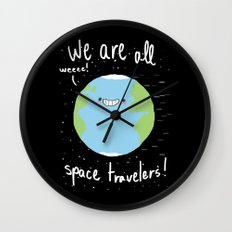 If You Think About It, We Are All Space Travelers Wall Clock