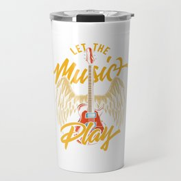 Let the music play Travel Mug