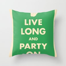 live Long and Party On (Green) Throw Pillow