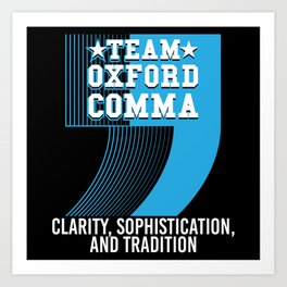 Team Oxford Comma Art Print