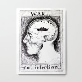 Anti-War Man Portrait Drawing Anatomy Pen Ink Illustration Retro Vintage War is a Mind Infection Metal Print
