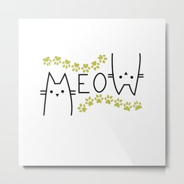 Meow Cat Mom Lover , Women Cat Lover,  for Her, Gifts for Cat Lovers Metal Print