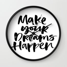 Dreams Love Calligraphy Watercolor Black and White Typography Brushstroke Wall Clock