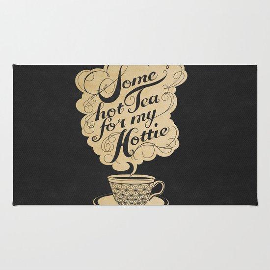Some Hot Tea For My Hottie Rug