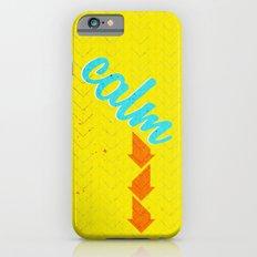 Calm Down  Slim Case iPhone 6s