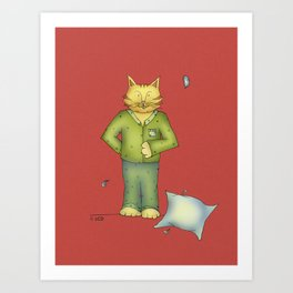 You are the cat's pajamas Art Print