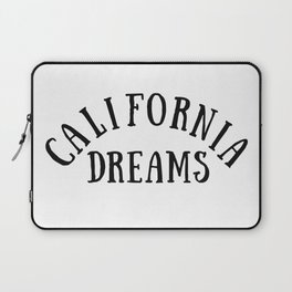 California Dreams Typography by Christie Olstad Laptop Sleeve