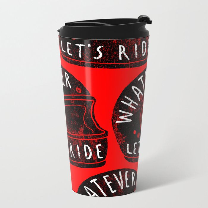 whatever Metal Travel Mug