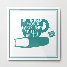 Jane Austen Teacup - Teal Metal Print
