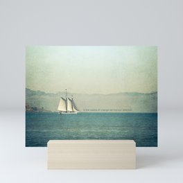 In the Waves of Change... We Find Our Direction Mini Art Print
