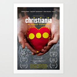 Christiania - 40 Years of Occupation Art Print