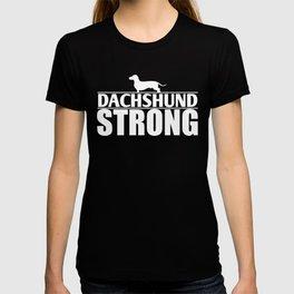 Funny Dachshund Dachshund Strong T-shirt