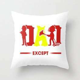 Firefighter Just Like A Normal Dad Except Much Cooler Throw Pillow