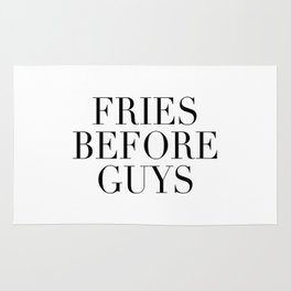 Fries before guys Rug