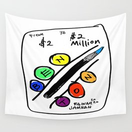 Benton - From $2 to $2 Million Wall Tapestry