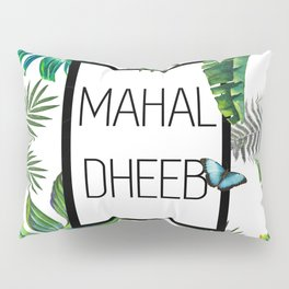 Mahal-Dheeb Pillow Sham