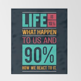 Lab No. 4 Life Is 10% Dennis P. Kimbro Life Inspirational Quotes Throw Blanket