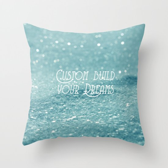 Custom Dreams Throw Pillow