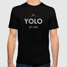 YOLO MY ASS MEDIUM Black Mens Fitted Tee