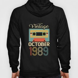 Vintage October 1989 30th Birthday 30 Year Old Gift Hoody