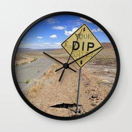 Funny desert dip sign Wall Clock